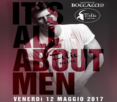 FOLIE NOIRE - IT'S ALL ABOUT MEN - Boccaccio Club