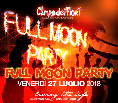 Campo dei Fiori - FULL MOON PARTY - Boccaccio Club