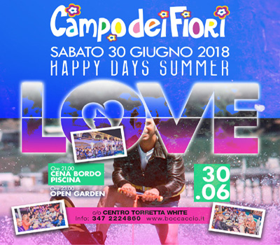 Campo dei Fiori - HAPPY DAYS SUMMER - Boccaccio Club