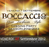 PHOTOGALLERY - NEW FASHION STYLE - Opening Party - 07/09/2012 - Boccaccio Club