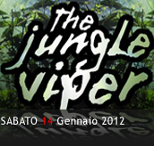 PHOTOGALLERY - THE JUNGLE VIPER - 14/01/2012 - Boccaccio Club