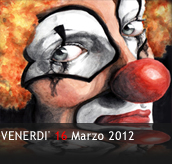 PHOTOGALLERY - CLOWNERIE - 16/03/2012 - Boccaccio Club