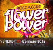PHOTOGALLERY - FLOWER POWER - 20/01/2012 - Boccaccio Club