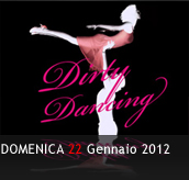 PHOTOGALLERY - DIRTY DANCING - 22/01/2012 - Boccaccio Club